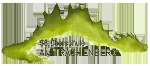 """56.Oberschule """"Am Trachenberg"""""""